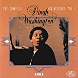 The Complete Dinah Washington On Mercury Vol.7 1961