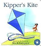Kipper: Kipper's Kite: Touch-and-Feel Book