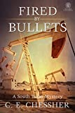 Fired by Bullets (A South Texas Mystery)