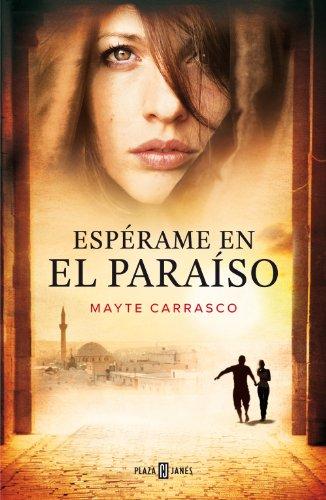 Descargar Libro Espérame En El Paraíso Mayte Carrasco