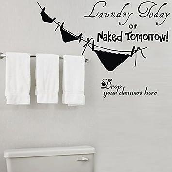 Laundry Today Naked Tomorrow Vinyl Wall Quote Sticker
