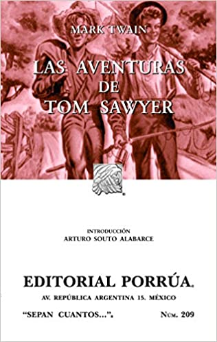 Las Aventuras De Tom Sawyer: Mark Twain: 9789700770413: Amazon.com: Books