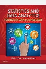 Statistics & Data Analytics for Health Data Management - E-Book Kindle Edition