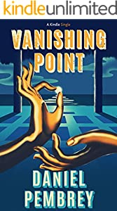 Vanishing Point: A Short Mexican Yoga Mystery (Kindle Single)
