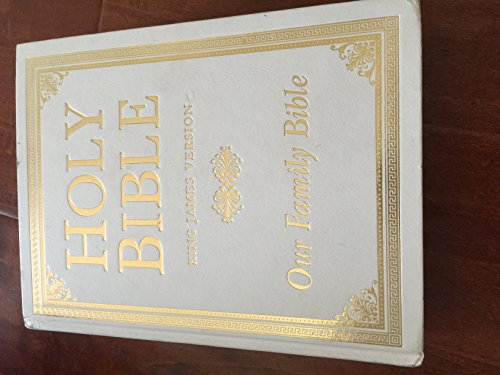 Holy Bible, King James Version: Our Family Bible
