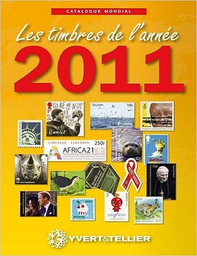 Livre gratuits en ligne Catalogue de timbres-poste : Nouveautés mondiales de l'année 2011 epub pdf