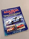 How to Modify Your Mazda Rx7, Dave Emanuel, 0895863839
