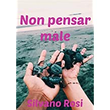 Non pensar male (Italian Edition)