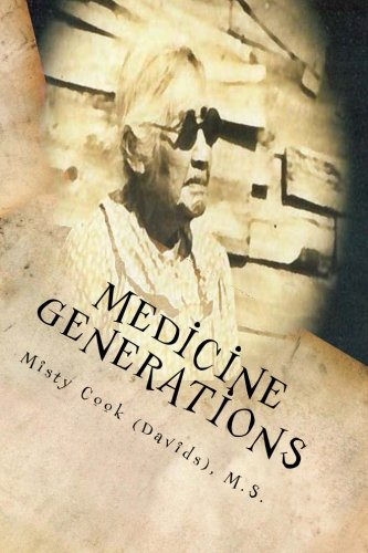 Download Medicine Generations: Natural Native American Medicines Traditional to the Stockbridge-Munsee Band of Mohicans Tribe pdf epub