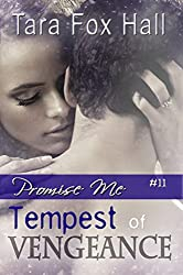 Tempest of Vengeance (Promise Me Book 11)