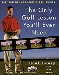 The Only Golf Lesson You Will Ever Need