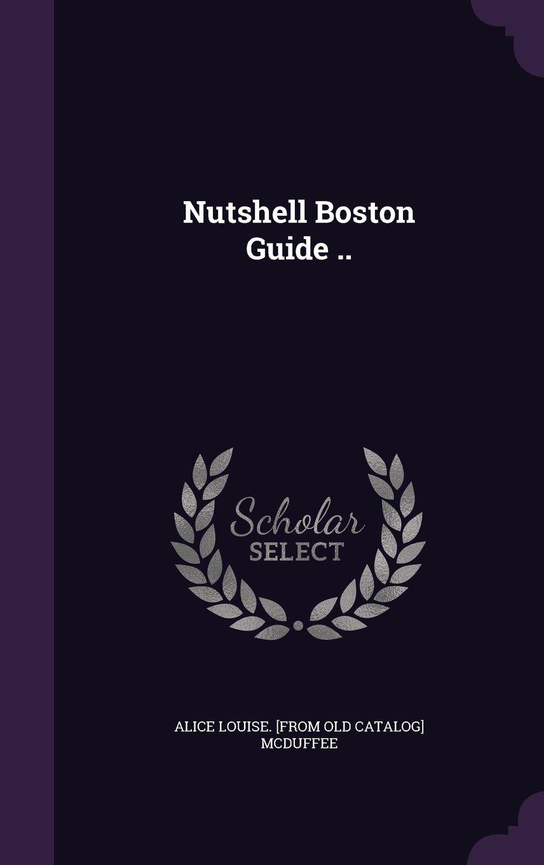 Read Online Nutshell Boston Guide .. pdf epub