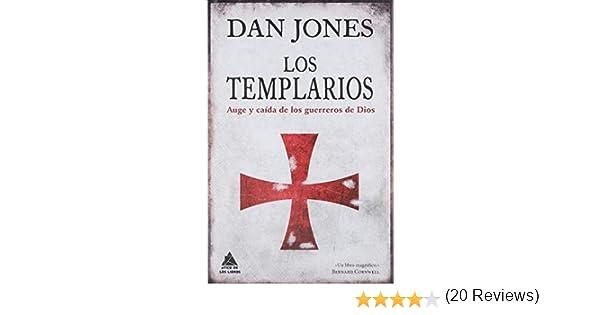 Los templarios: Auge y caída de los guerreros de Dios Ático Historia: Amazon.es: Jones, Dan, Roca, Joan Eloi: Libros