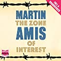The Zone of Interest Audiobook by Martin Amis Narrated by Sean Barrett