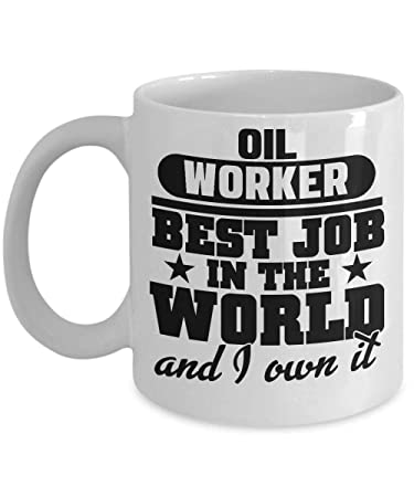 Amazon Oil Worker Best Job Coffee Cup Birthday Gift For