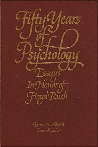 Example Of An Essay With A Thesis Statement Fifty Years Of Psychology Essays In Honor Of Floyd Ruch Y First Printing  Edition Best Business School Essays also Extended Essay Topics English Amazoncom Fifty Years Of Psychology Essays In Honor Of Floyd Ruch  Short English Essays For Students