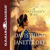 The Centurion's Wife: Acts of Faith | Janette Oke, Davis Bunn