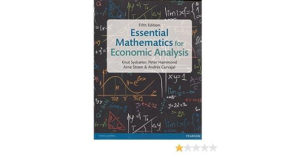 5th Edition Essential Mathematics for Economic Analysis plus MyMathLab