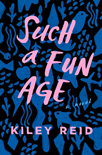 Such a Fun Age by [Reid, Kiley]