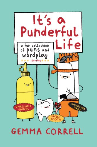 Its A Punderful Life  A Fun Collection Of Puns And Wordplay