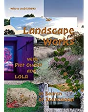 Landscape Works with Piet Oudolf and LOLA: In Search of Sharawadgi
