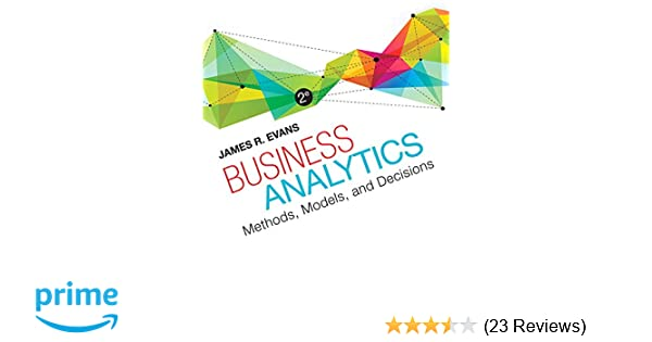 Business analytics 2nd edition james r evans 8601421948623 business analytics 2nd edition james r evans 8601421948623 amazon books fandeluxe Image collections