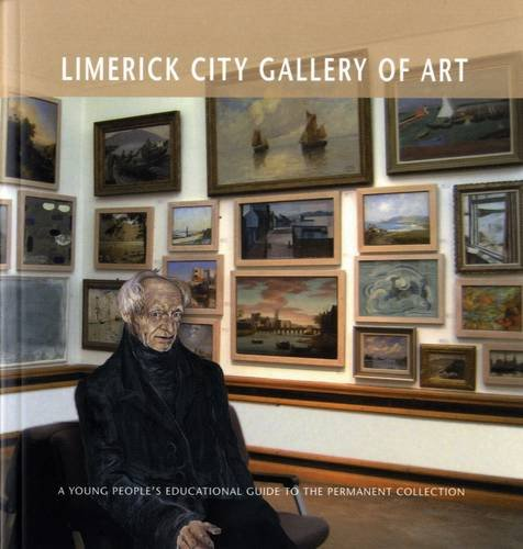 D.o.w.n.l.o.a.d Limerick City Gallery of Art: A Young People's Guide to the Permanent Collection TXT