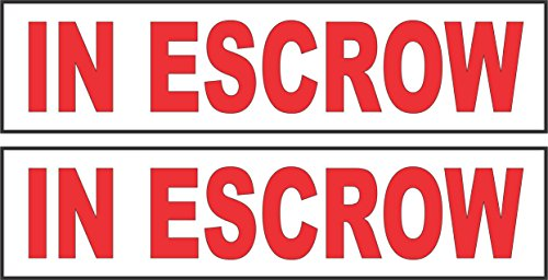 2 - 6x24 IN ESCROW Real Estate Rider Sign Red