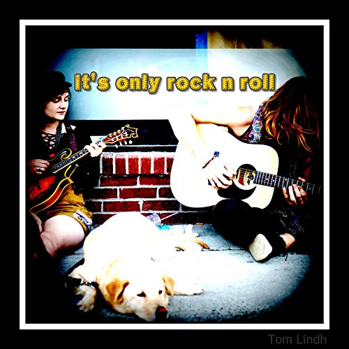 It Is Only Rock N Roll ()