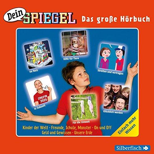 Dein Spiegel - Das große Hörbuch: Einfach mehr wissen : 2 CDs