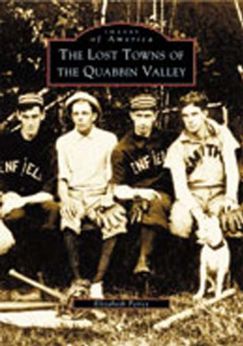 The Lost Towns of Quabbin Valley  (MA)   (Images  of  (Prescott Park)