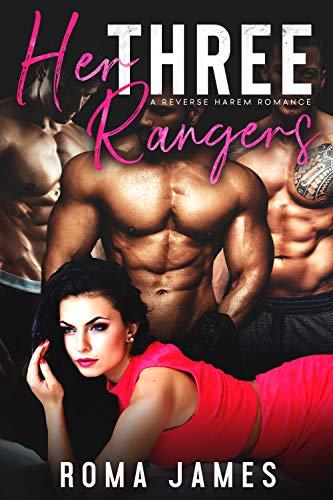 Her Three Rangers: A Reverse Harem
