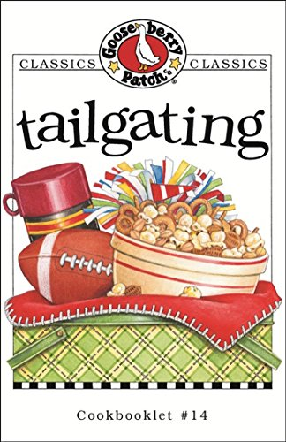 Tailgating Cookbook by [Patch, Gooseberry]