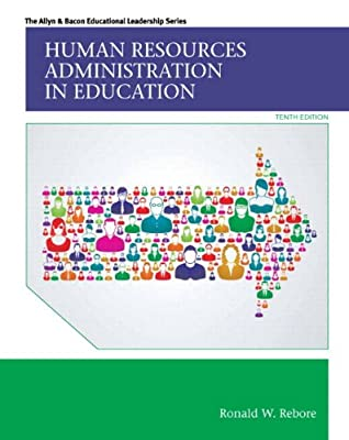 Human Resources Administration in Education, Enhanced Pearson eText -- Access Card (10th Edition)
