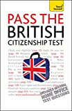 Pass the British Citizenship Test: Teach Yourself Ebook Epub
