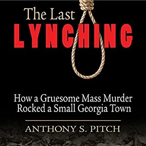 The Last Lynching Audiobook