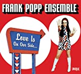 Frank Popp Ensemble - Love Is On Our Side