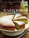 bread and honey book - Warm Bread and Honey Cake: Home Baking from Around the World
