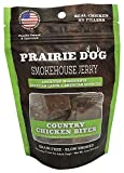 Prairie Dog Smokehouse Country Chicken Bites Dog Treats, 4 Oz. For Sale