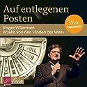 Auf entlegenen Posten Audiobook by Roger Willemsen Narrated by Roger Willemsen