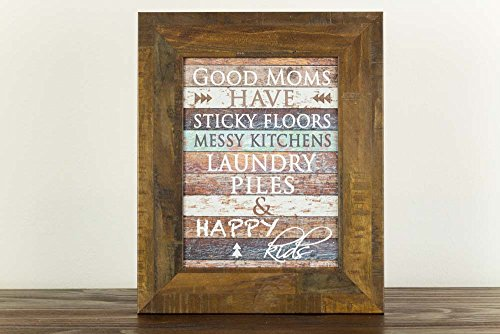 Summer Snow Good Mom's Have Messy Kitchens Laundry Piles and Happy Kids Restoration Look Sign Decor Framed Art 13x16