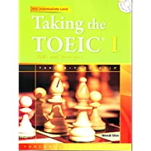 Taking the TOEIC 1: Skills and Strategies (Pre-Intermediate Level w/Transcripts, Answer Key and MP3 CD)