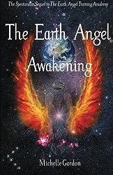 The Earth Angel Awakening (Volume 2)