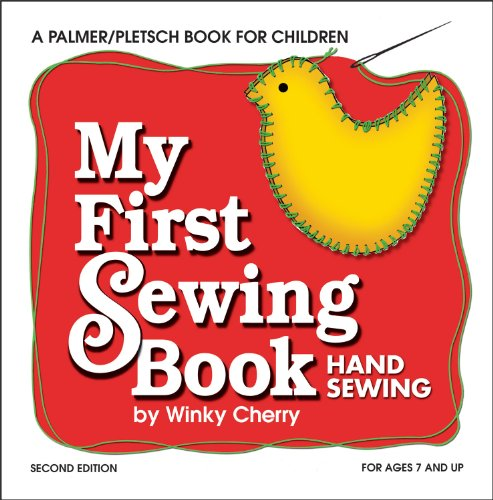 My First Sewing Book: Hand Sewing (My First Sewing Book Kit series)