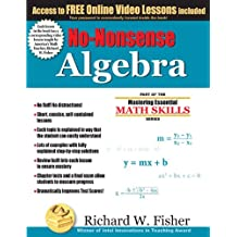 No-Nonsense Algebra (Mastering Essential Math Skillss)