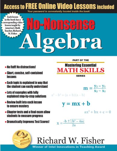 No-Nonsense Algebra (Mastering Essential Math Skillss) by [Fisher, Richard W. ]