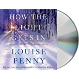How the Light Gets In: A Chief Inspector Gamache Novel