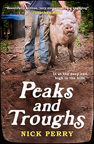 Download Peaks and Troughs: In at the Deep End, High in the Hills pdf epub