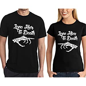 Love Her to Death and Love Him to Death Black Matching T-Shirts | Couple T-Shirts Online