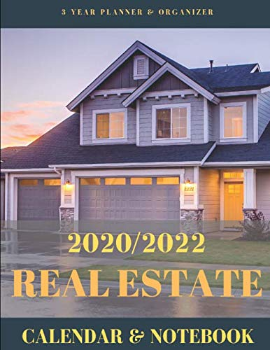 2020/2022 Real Estate Calendar & Notebook: 3 Year Planner & Organizer